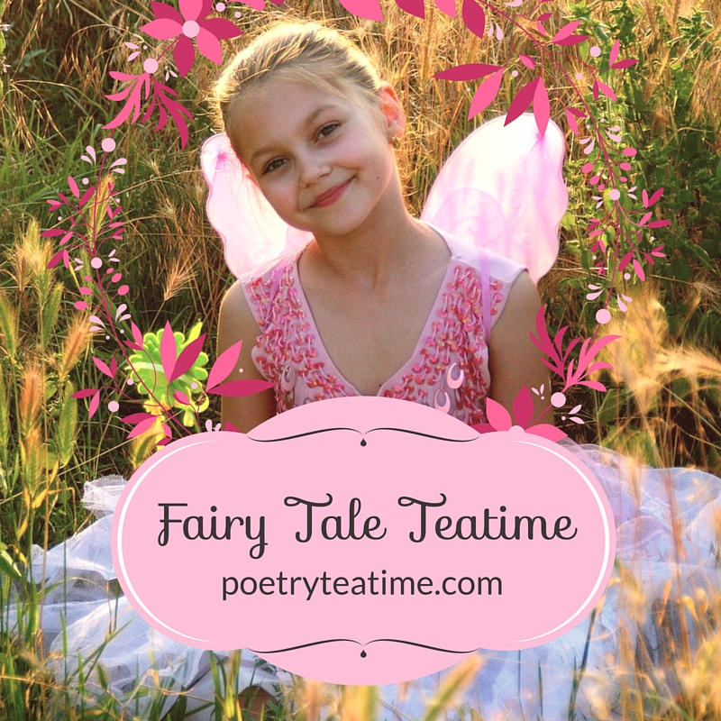 Fairy Tale Poetry Teatime