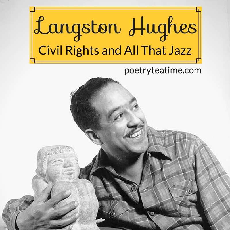 analysis of langdton huges poems Langston hughes, champion of black causes, wrote this short, powerful poem  questioning the delay or postponement of individual and.