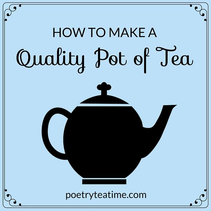 How to Make a Quality Pot of Tea