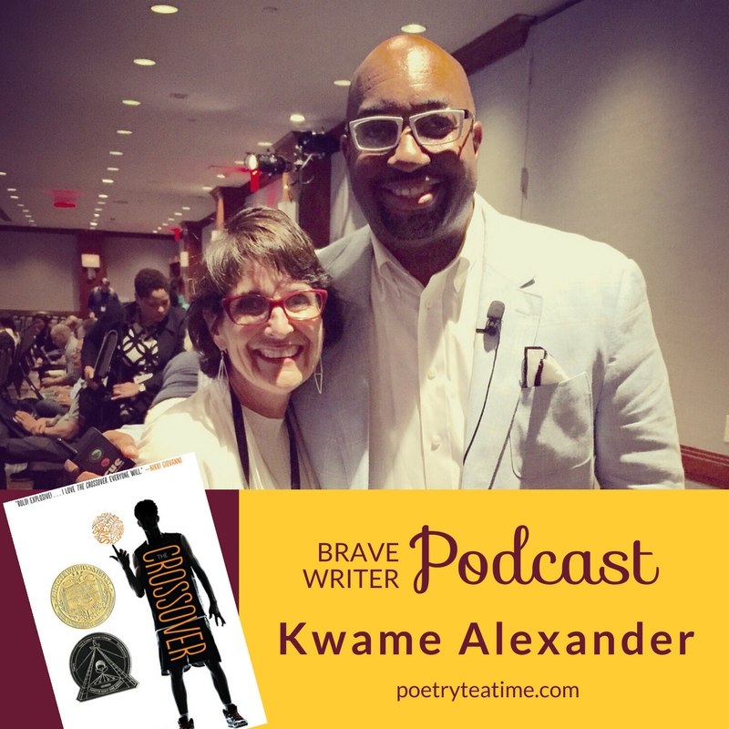 Brave Writer Podcast with Kwame Alexander