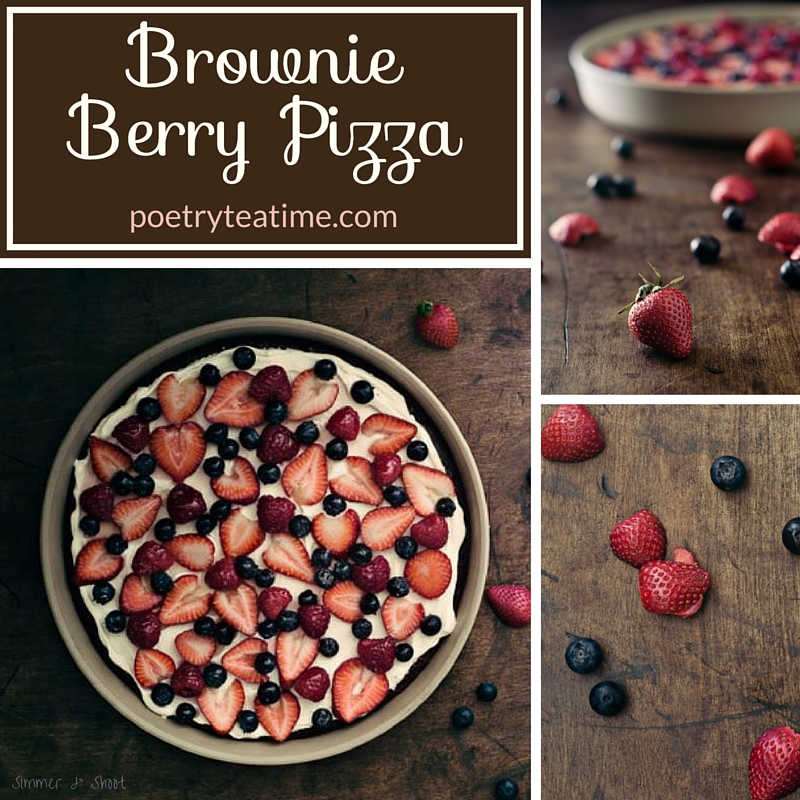 Brownie Berry Pizza - Poetry Teatime