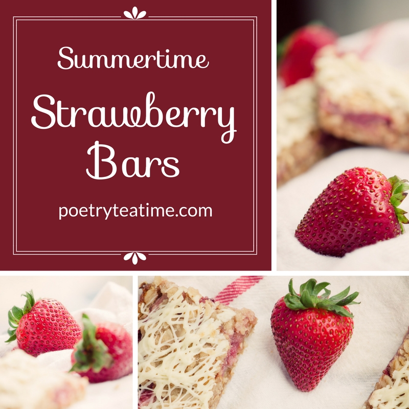 Summertime Strawberry Bars - Poetry Teatime