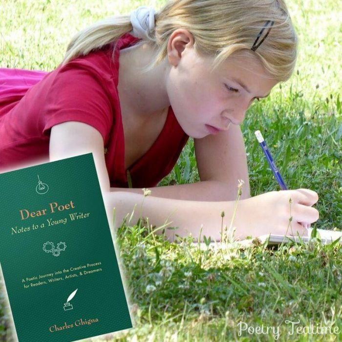 Charles Ghigna's Dear Poet: Notes to a Young Writer